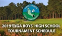 2019 TYGA HIGH SCHOOL BOYS' TOURNAMENT SCHEDULE
